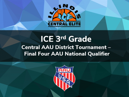 3rd Grade – Central AAU District Tournament Final Four AAU National Qualifier